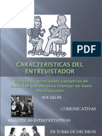 CARACTERISTICAS DEL ENTREVISTADOR