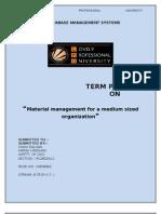 material managment foe a small type organization
