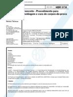 NBR 05738 - 2003 - Concreto - Procedimento para Moldagem e cura de corpos-de-prova