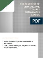 Slide-The Readiness of Uitm Sarawak Towards Autonomous Campus