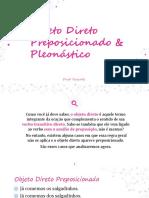 Objeto Direto Preposicionado & Pleonástico