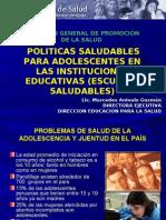 7.POLITICAS SALUDABLES PARA ADOLESCENTES EN LAS INSTITUCIONES EDUCATIVAS