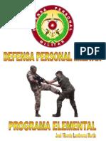 Artes Marciales - Defensa Personal Militar, Programa Elemental(1)