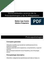 Clase 1 (8-Marzo-2011) - Generalidades acerca de la Psicopatologa y la Psiquiatra