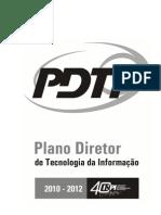 Plano Diretor de Tecnologia da Informação - INPI - 2010-2012