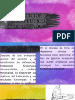 EJERCICIOS TERAPEUTICOS LOCALIZADOS - M.INFERIORES