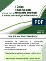 Apresentação - O Cadastro Único ferramenta para qualificar a oferta de serviços e benefícios (CECAD)