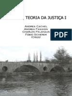 Temas Em Teoria Da Justiça I by Charles Feldhaus Andrea Faggion Fabio Scherer Andrea Cachel (Z-lib.org)