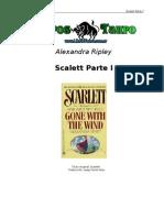 Alexandra Ripley - Scarlett Parte 1