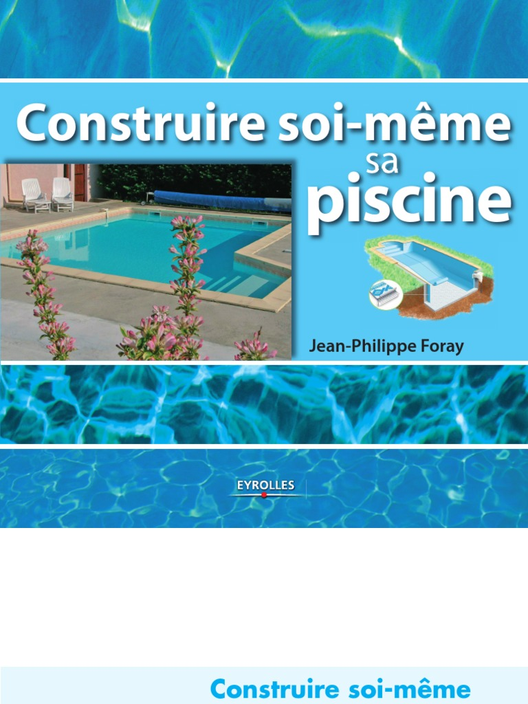 faire sa piscine soi m me merveilleux faire sa piscine soi meme 20 delightful fabriquer sa. Black Bedroom Furniture Sets. Home Design Ideas