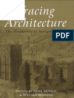 Tracing Architecture - The Aesthetics of Antiquarianism - Dana Arnold; Stephen Bending