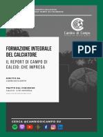 formazione integrale del calciatore - il report di campo di calcio, che impresa