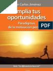 Amplia tus oportunidadades. Paradigmas de la motivación personal.