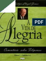 A Vida De Alegria - Comentário Filipenses Vol.1