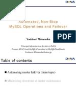 Automated, Non-Stop MySQL Operations and Failover Presentation