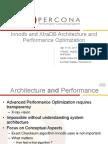 Innodb and XtraDB Architecture and Performance Optimization