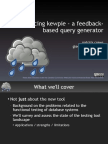Introducing Kewpie - A Feedback-based Query Generation and Testing Framework