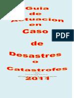 Guia de Actuacion Ante Desastres y Catastrofes 2011