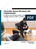 Controller-Based Wireless LAN Fundamentals An end-to-end reference guide to design, deploy, manage, and secure 802.11 wireless networks