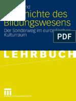 Geschichte Des Bildungswesens Der Sonderweg Im Europäischen Kulturraum by Helmut Fend (Auth.) (Z-lib.org)