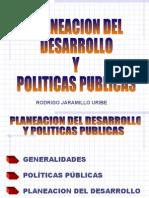 PLANEACION DEL DESARROLLO Y POLITICAS PUBLICAS