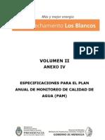 4 - Anexo IV - Especificaciones para el Plan Anual de Monitoreo de Agua - Volumen II