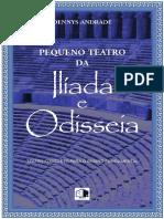 Pequeno Teatro Da Ilíada e Odisseia - Dennys Andrade