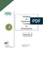 ESTRATEGIAS DE CERTIFICACIONES TURISTICAS EN CENTROAMERICA