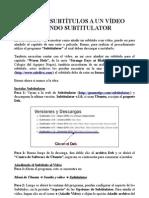 Manual para añadir subtitulos a un video usando Subtitulator