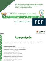Topico - Metodologias Ativas para o Ensino Remoto