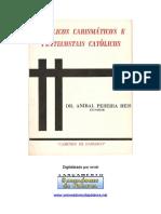 Aníbal Pereira Reis - Católicos Carismáticos e Pentecostais