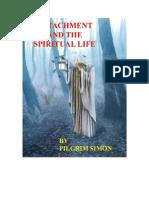 Detachment and the Spiritual Life