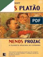 Lou Marinoff - Mais Platão, Menos Prozac!