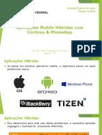 Aplicações Mobile Híbridas Com Cordova PhoneGap