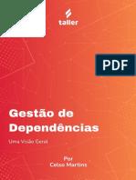 Taller Ebook_Gestão de Dependências - Uma Visão Geral por Celso Martins_06.2021