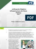 Certificación Digital e Infraestructura de Clave Pública - Parte 2