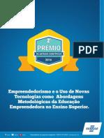 Empreendedorismo e o uso de novas tecnologias como abordagens metodológicas da educação empreendedora no ensino superior