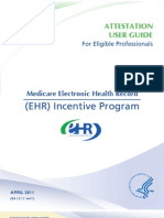 Attestation User Guide for Eligible Professionals - Medicare Electronic Health Record (EHR) Incentive Program