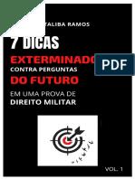 SETE DICAS EXTERMINADORAS contra perguntas DO FUTURO EM DIREITO MILITAR