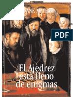 EL AJEDREZ ESTA LLENO DE ENIGMAS_Por Frank Mayer