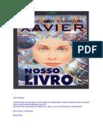 40 - Chico Xavier - Espíritos Diversos - Nosso Livro