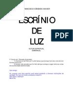 122 - (Chico Xavier) - Emmanuel  -  Escrínio de Luz