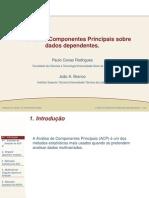 A análise de componentes principais sobre dados dependentes