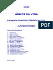 196 -  Chico Xavier - Espíritos Diversos - Rumos da Vida