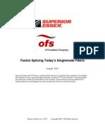 Fusion Splicing Today's Singlemode Fibers.FINAL