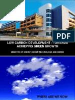 Punitha Silvarajoo. Malaysia - Low Carbon Development - Towards Achieving Green Growth