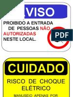 Placas SOMENTE PESSOAL AUTORIZADO