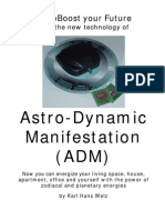 Astro-dynamic Manifestation