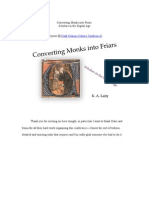Converting Monks Into Friars With Slides