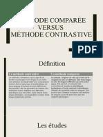 Méthode comparée versus méthode contrastive